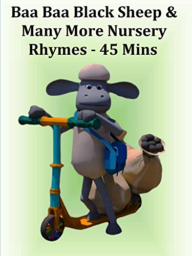 Baa Baa Black Sheep and Many More Nursery Rhymes