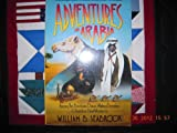 Adventures in Arabia: Among the Bedouins, Druses, Whirling Dervisches  &  Yezidee Devil Worshipers