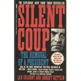 Silent Coup: The Removal of a President ~ Len Colodny