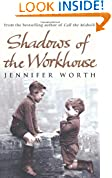 Shadows of the Workhouse by Jennifer Worth book cover