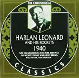 Songtexte von Harlan Leonard and His Rockets - The Chronological Classics: Harlan Leonard and His Rockets 1940