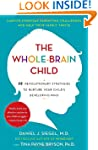 The Whole-Brain Child: 12 Revolutiona...