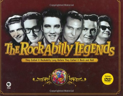 The Rockabilly Legends: They Called It Rockabilly Long Before It Was Called Rock 'n' Roll (Book & DVD)