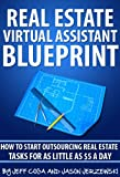 img - for Real Estate Virtual Assistant Blueprint: How To Start Outsourcing Real Estate Tasks For As LITTLE As $5 A Day! book / textbook / text book