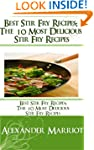 Best Stir Fry Recipes: The 10 Most De...