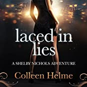 Laced in Lies: A Shelby Nichols Adventure, Book 10 | Colleen Helme