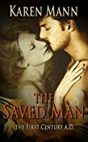 The Saved Man [Kindle Edition]