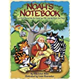 Noah's Notebook: How God Saved Me, My Family, and the Animals from the Flood ~ Allia Zobel-Nolan