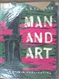 Man and Art (0670451835) by Burland, C. A.