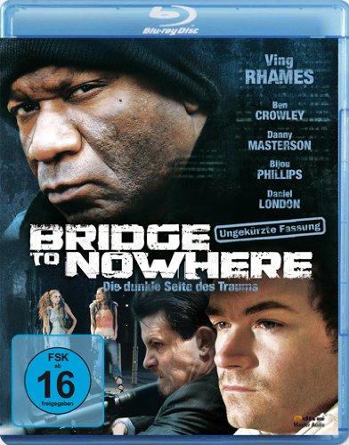 Bridge to Nowhere - Die dunkle Seite des Traums [Blu-ray]