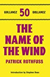 Patrick Rothfuss The Name of the Wind: The Kingkiller Chonicle: Book 1 (The Kingkiller Chronicle)