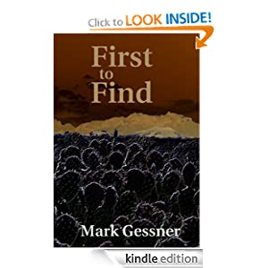 First to Find by Mark Gessner