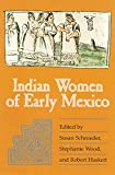 img - for Indian Women of Early Mexico book / textbook / text book