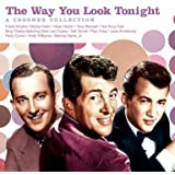 The Way You Look Tonight: A Crooner Collection - Various Artists