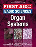 img - for First Aid for the Basic Sciences: Organ Systems, Second Edition (First Aid Series) book / textbook / text book