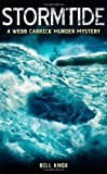 img - for Stormtide (Webb Carrick Murder Mystery 7) book / textbook / text book