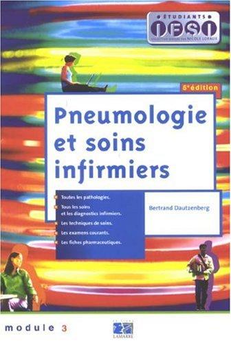 PNEUMOLOGIE ET SOINS INFIRMIERS 5E EDITION