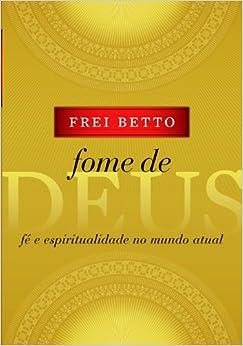 Fome de Deus (Em Portugues do Brasil) (Portuguese Brazilian) Paperback