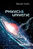 Physics of the Universe (1848166044) by Mendel Sachs