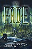 The Fade (GOLLANCZ S.F.)