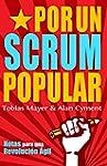 Por Un Scrum Popular: Notas para una...