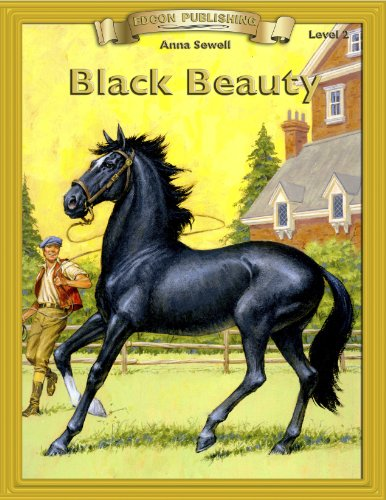Anna Sewell - Black Beauty: Classic Literature Easy to Read