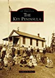 The Key Peninsula (Images of America: Washington)
