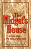 img - for The Midget's House (A Circus Story...A Love Story...A Ghost Story) book / textbook / text book