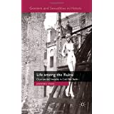 Life among the Ruins: Cityscape and Sexuality in Cold War Berlinby Jennifer V. V. Evans