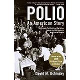 Polio: An American Story ~ David M. Oshinsky