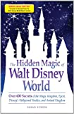 The Hidden Magic of Walt Disney World - Special eBook Edition