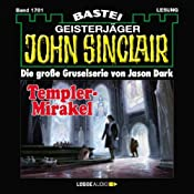 Templer-Mirakel (John Sinclair 1701) | Jason Dark