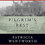 Pilgrim's Rest | Patricia Wentworth