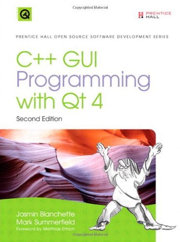 C++ GUI Programming with Qt 4 (2nd Edition) (Prentice...