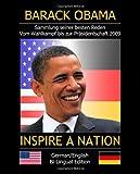 INSPIRE A NATION: Sammlung seiner besten Reden. Vom Wahlkampf bis zur Präsidentschaftswahl (2009 bilingual Edition) (German Edition) (098210054X) by Obama, Barack