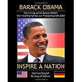 """INSPIRE A NATION: Sammlung seiner besten Reden. Vom Wahlkampf bis zur Pr�sidentschaftswahl (2009 bilingual Edition)von """"Raoul Heinze"""""""