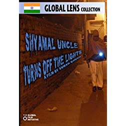 Shyamal Uncle Turns off the Lights (Amazon.com Exclusive)