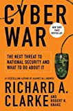 Image of Cyber War: The Next Threat to National Security and What to Do About It