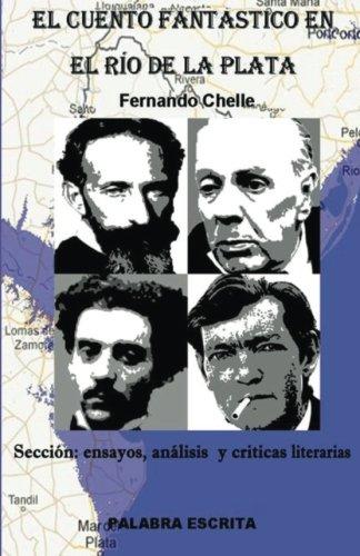 El cuento fantástico en el Río de la Plata: Sección: Ensayos, análisis y críticas literarias