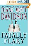 Fatally Flaky: A Novel (Goldy Schulz Culinary Mysteries, No. 15)