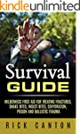 Survival Guide: Wilderness First Aid...