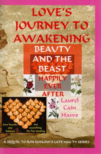 Love's Journey to Awakening-Beauty and the Beast-Happily Ever After