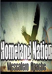 Homeland Nation - Ep 1: Mescalero Apache