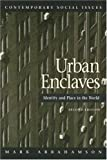 img - for Urban Enclaves (Contemporary Social Issues) book / textbook / text book