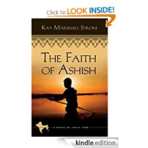 The Faith of Ashish (Book 1 of Blessings of India Series) (Blessings in India)