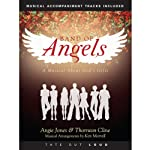 Band of Angels: A Musical About God's Gifts | Angie Jones,Thornton Cline