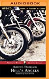 Hell's Angels: A Strange and Terrible Saga (Recorded Books Classics Library)