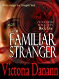 img - for My Familiar Stranger (Black Swan 1) book / textbook / text book