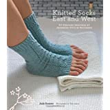 Knitted Socks East and West: 30 Designs Inspired by Japanese Stitch Patternsby Judy Sumner
