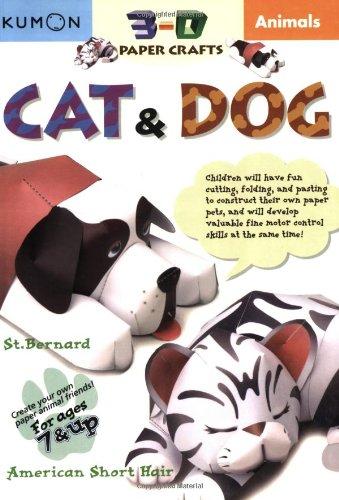 Animals: Dog & Cat (Kumon 3-D Paper Craft Workbooks)